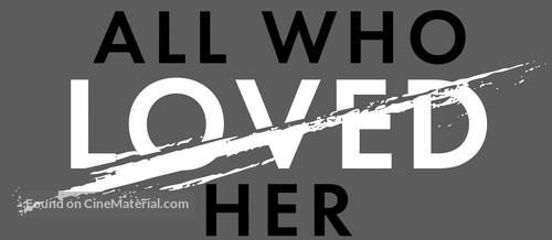 All Who Loved Her - Logo