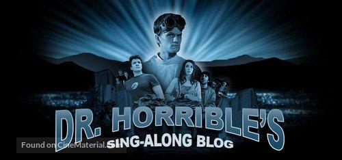 """Dr. Horrible's Sing-Along Blog"" - Movie Poster"
