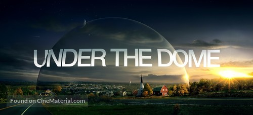 """""""Under the Dome"""" - Movie Poster"""