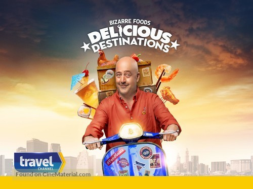 """Bizarre Foods: Delicious Destinations"" - Movie Cover"