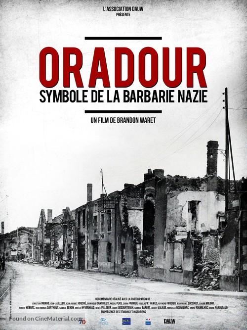 Oradour, symbole de la barbarie nazie - French Movie Poster