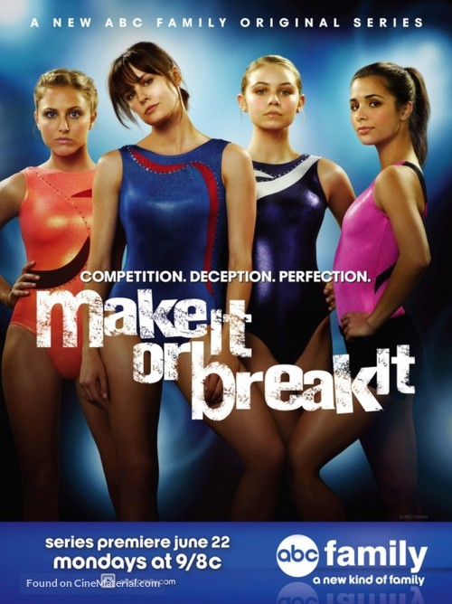 """Make It or Break It"" - Movie Poster"