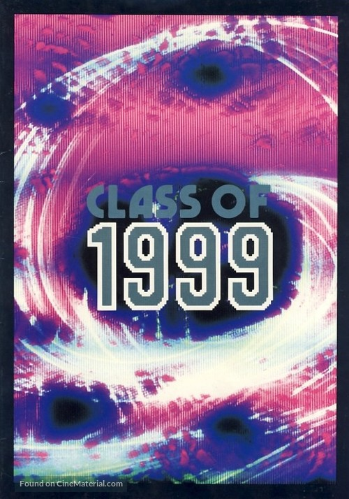 Class of 1999 - Movie Poster