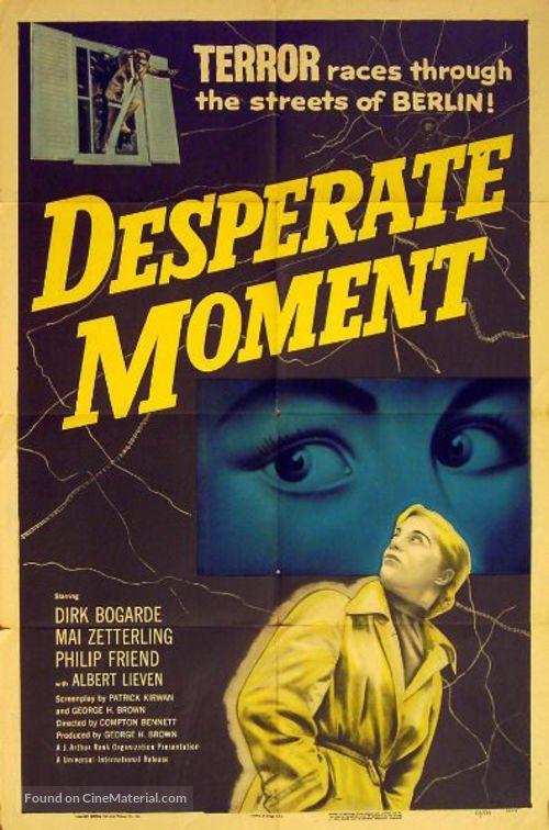 Desperate Moment - Movie Poster
