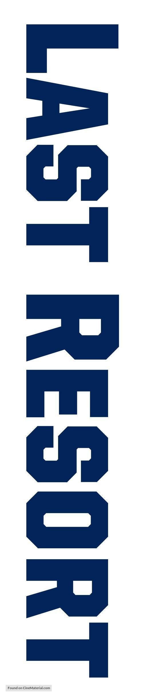 """""""Last Resort"""" - Logo"""