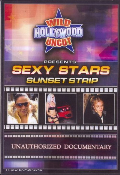 Wild Hollywood Uncut Presents: Sexy Stars, Sunset Strip - DVD movie cover