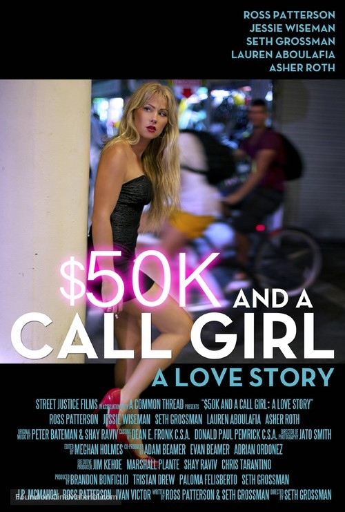 $50K and a Call Girl: A Love Story - Movie Poster