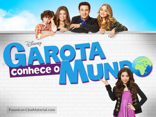 """Girl Meets World"" - Brazilian Movie Poster"