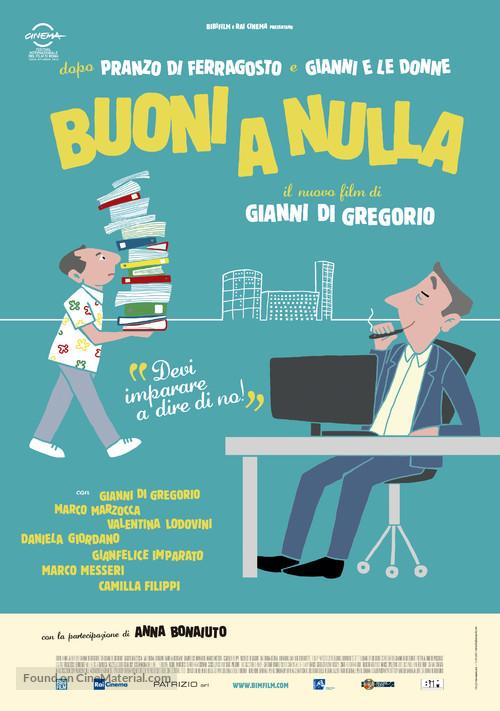 Buoni a nulla - Italian Movie Poster
