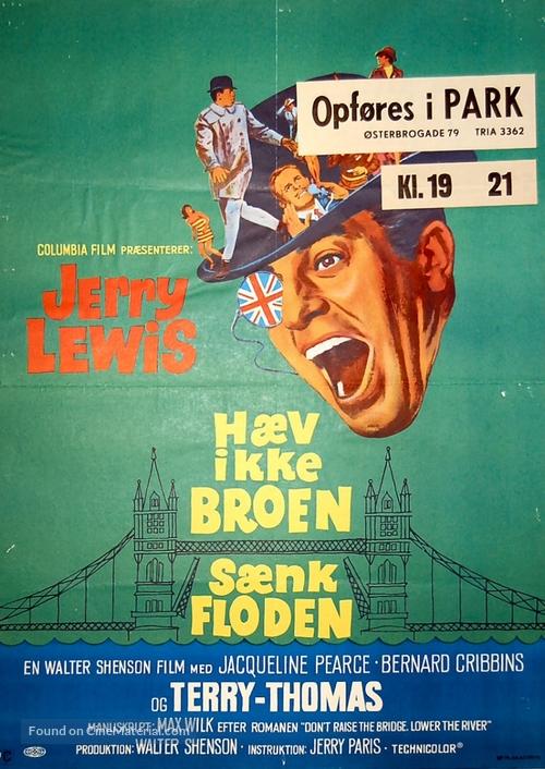 Don't Raise the Bridge, Lower the River - Danish Movie Poster