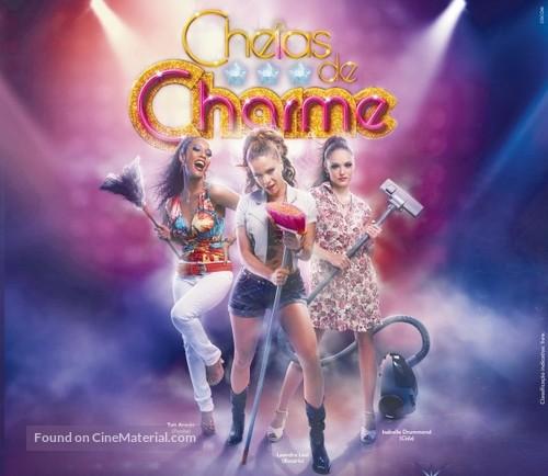 """Cheias de Charme"" - Brazilian Movie Poster"