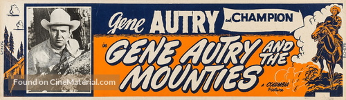 Gene Autry and The Mounties - Movie Poster