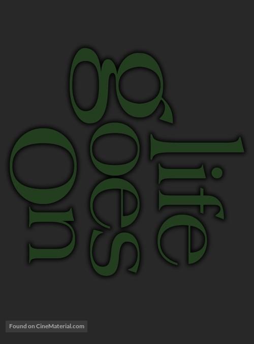 """""""Life Goes On"""" - Logo"""