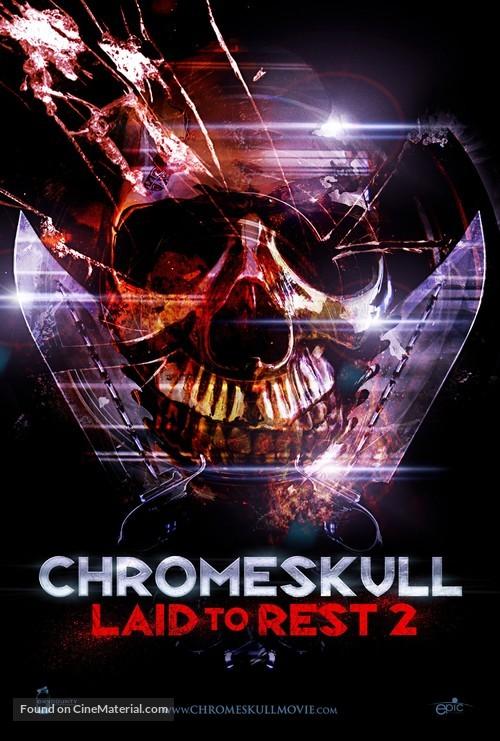 ChromeSkull: Laid to Rest 2 - Movie Poster