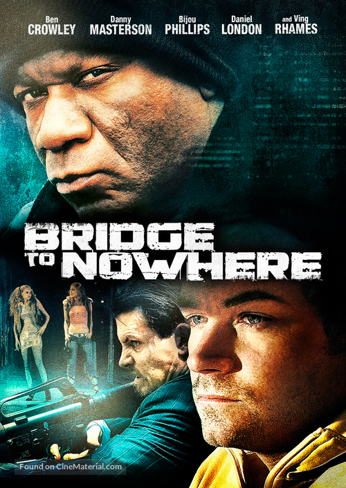 The Bridge to Nowhere - Movie Poster
