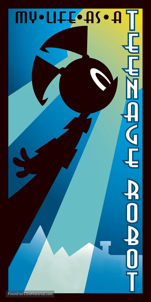 """""""My Life as a Teenage Robot"""" - Movie Cover"""