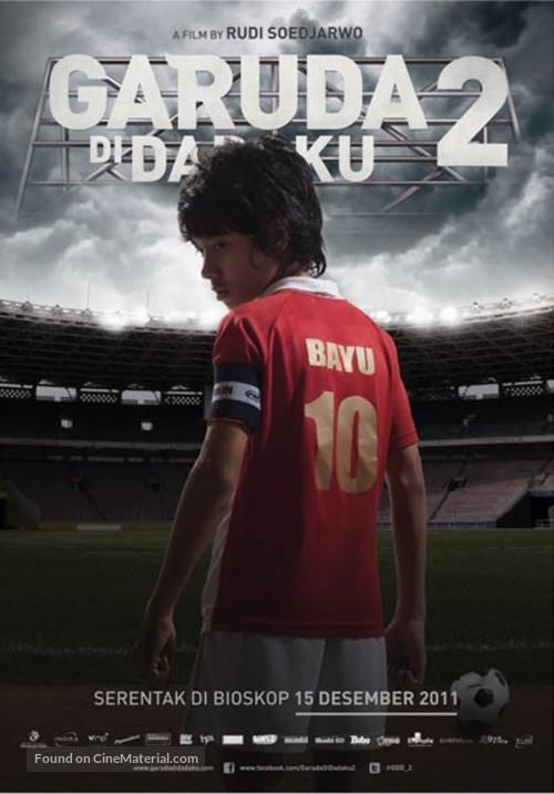 Garuda Di Dadaku 2 2011 Indonesian Movie Poster