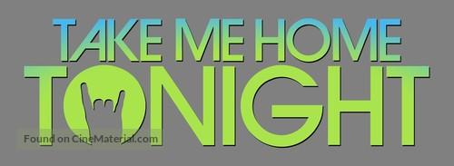 Take Me Home Tonight - Logo