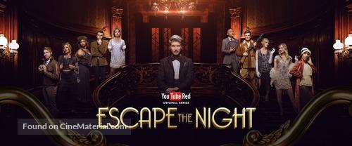 """""""Escape the Night"""" - Movie Poster"""